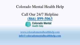 Colorado Mental Health Help 24/7 Helpline (866) 899-5063