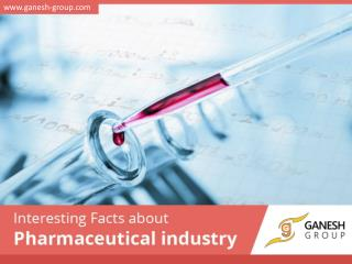 Interesting Facts about Pharmaceutical Industry in India
