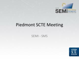 Piedmont SCTE Meeting
