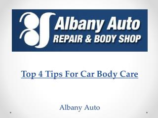 Top 4 Tips For Car Body Care