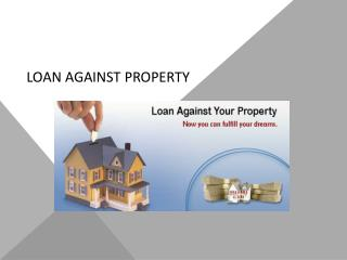 Personal loan or loan against property: Which one is better?