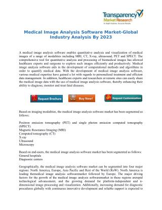 Medical Image Analysis Software Market-Global Industry Analysis By 2023