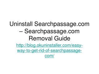 Uninstall Searchpassage.com – Searchpassage.com Removal Guide