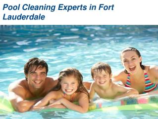 Pool service in Fort Lauderdale
