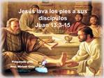 Jes s lava los pies a sus disc pulos Juan 13:3-15