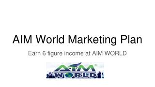 AIM World Ways to Earn