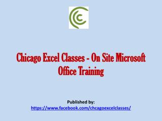 Chicago Excel Classes - On Site Microsoft Office Training