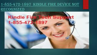 1-855-472-1897 Kindle Fire Device Not Recognized