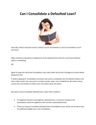Can I Consolidate a Defaulted Loan?