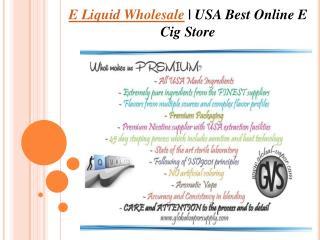 E Liquid Wholesale - USA Best Online E Cig Store