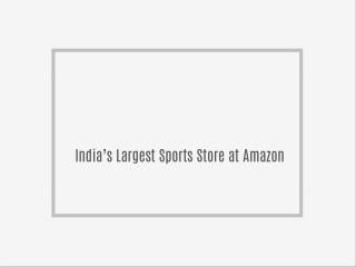 India's Largest Sports Store at Amazon