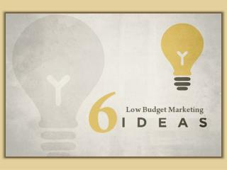Low Budget Marketing Ideas For Business