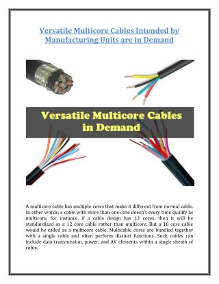 Versatile Multicore Cables Intended by Manufacturing Units are in Demand