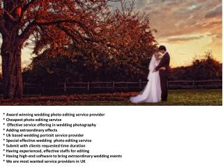 World best wedding photography outsourcing service provider in UK.ppt
