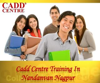 Cadd Centre Training In Nandanvan Nagpur