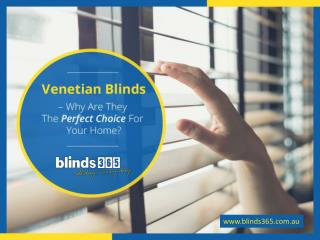 Advantages of Using Venetian Blinds for Your Home