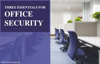 Keep Your Office Secure With Some Basic Essentials