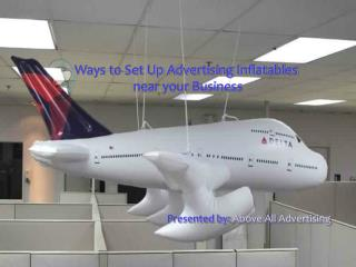 Ways to set up Inflatables near your Business