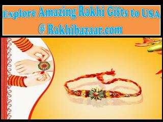 Explore Amazing Rakhi Gifts to USA @ Rakhibazaar.com�
