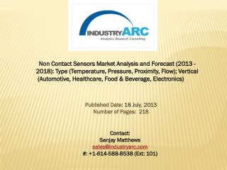 Non-Contact Sensors Market to benefit sales from proximity sensor suppliers owing to its high demand.