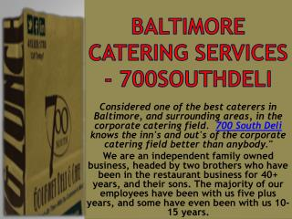 Baltimore Catering Services - 700southdeli