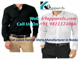 Get Latest Formal Shirts Manufacturer in Noida Call 98113240