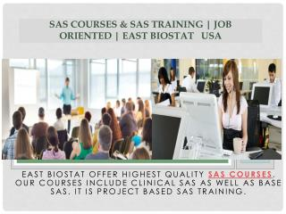 SAS Courses & SAS Training | Job Oriented | East Biostat   USA