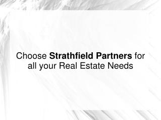 Choose Strathfield Partners for all your Real Estate Needs