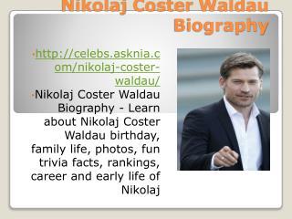 Nikolaj Coster Waldau Biography | Biography Of Nikolaj Coster Waldau