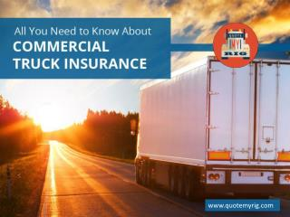 An Ultimate Guide on Commercial Truck Insurance