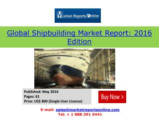 2016 Shipbuilding Market: Slow Recovery from Economic Turmoil