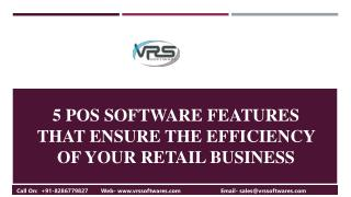 5 must have Retail POS software Features that Ensure the Efficiency of Your Retail Business