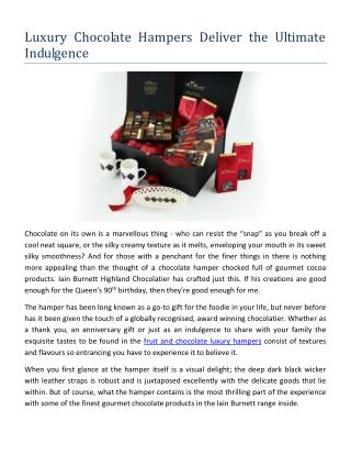Luxury Chocolate Hampers Deliver the Ultimate Indulgence