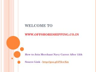How to Join Merchant Navy Career After 12th