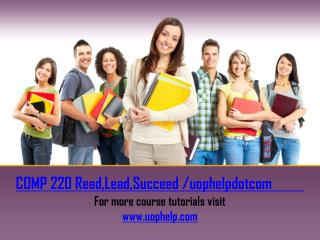 COMP 220 Read, Lead, Succeed/uophelpdotcom