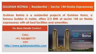 GULSHAN BOTNIA | Residential | Sector 144 Noida Expressway |