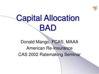 Capital Allocation BAD