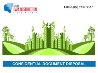 CONFIDENTIAL DOCUMENT DISPOSAL