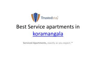 Service Apartments in Koramangala