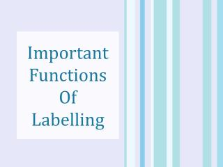Important Functions Of Labelling