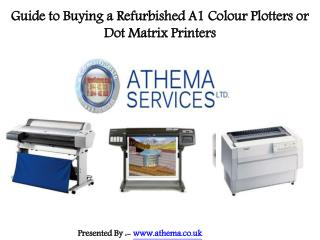 Guide to Shop Online a Refurbished A1 Colour Plotters or Dot Matrix Printers
