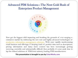 Advanced PIM Solutions—the Next Gold Rush of Enterprises Product Management