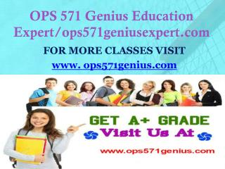 OPS 571 Genius Education Expert/ops571geniusexpert.com