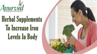 Herbal Supplements To Increase Iron Levels In Body In A Cost