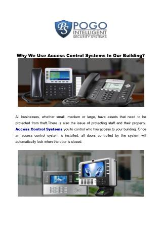 Why We Use Access Control Systems In Our Building?