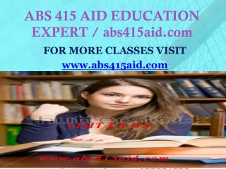 ABS 415 AID EDUCATION EXPERT / abs415aid.com