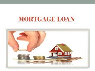 Which is a better choice-a Personal Loan or a Mortgage  Loan