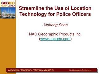 Streamline the Use of Location Technology for Police Officers