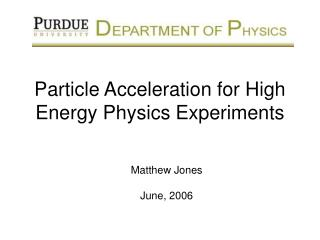 Particle Acceleration for High Energy Physics Experiments