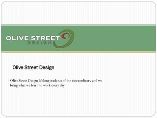Olive Street Design Website content development and copywriting